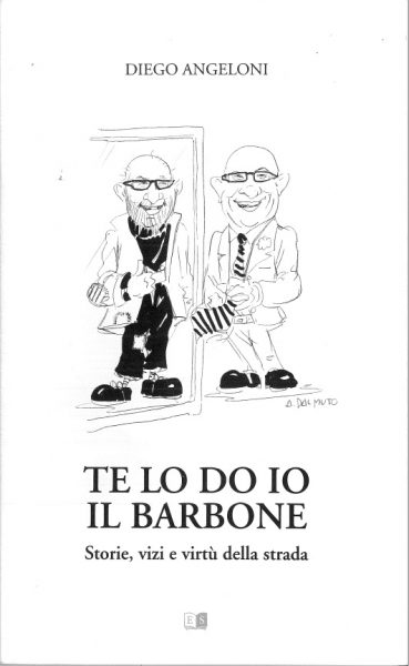 """Te lo do io il barbone"""