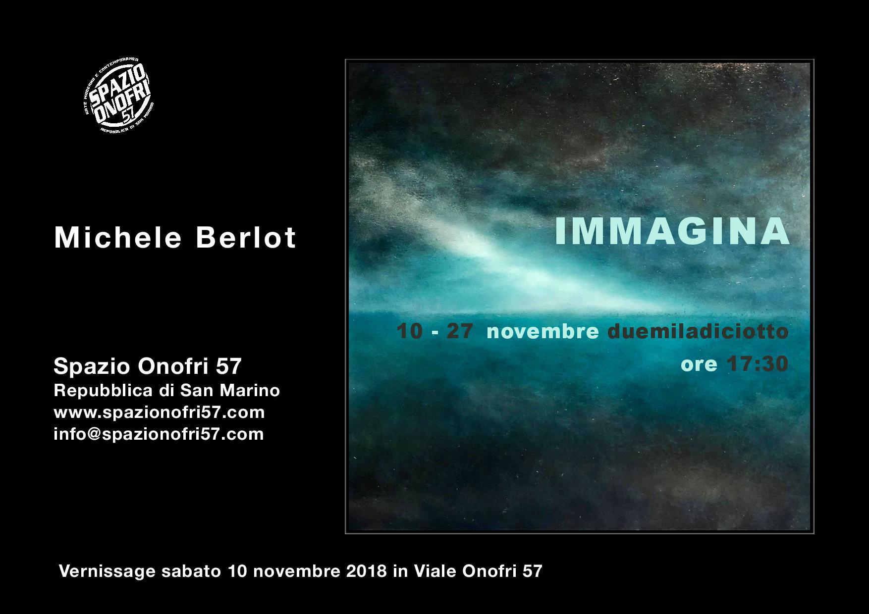 """Arte Moderna e Contemporanea: """"IMMAGINA"""" la nuova personale di Michele Berlot"""