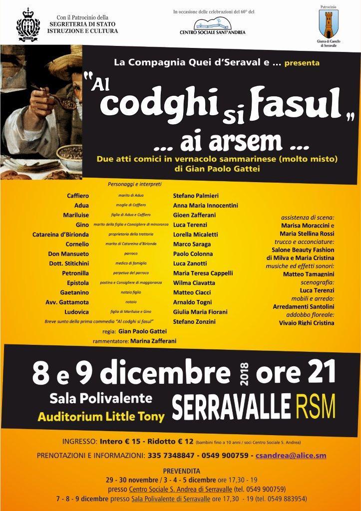 """La Compagnia Quei d' Serval presenta """"Al codghi si fasul"""" … ai arsem"""